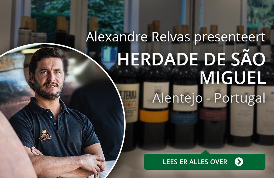 Alexandre Relvas presenteert - Herdade de São Miguel