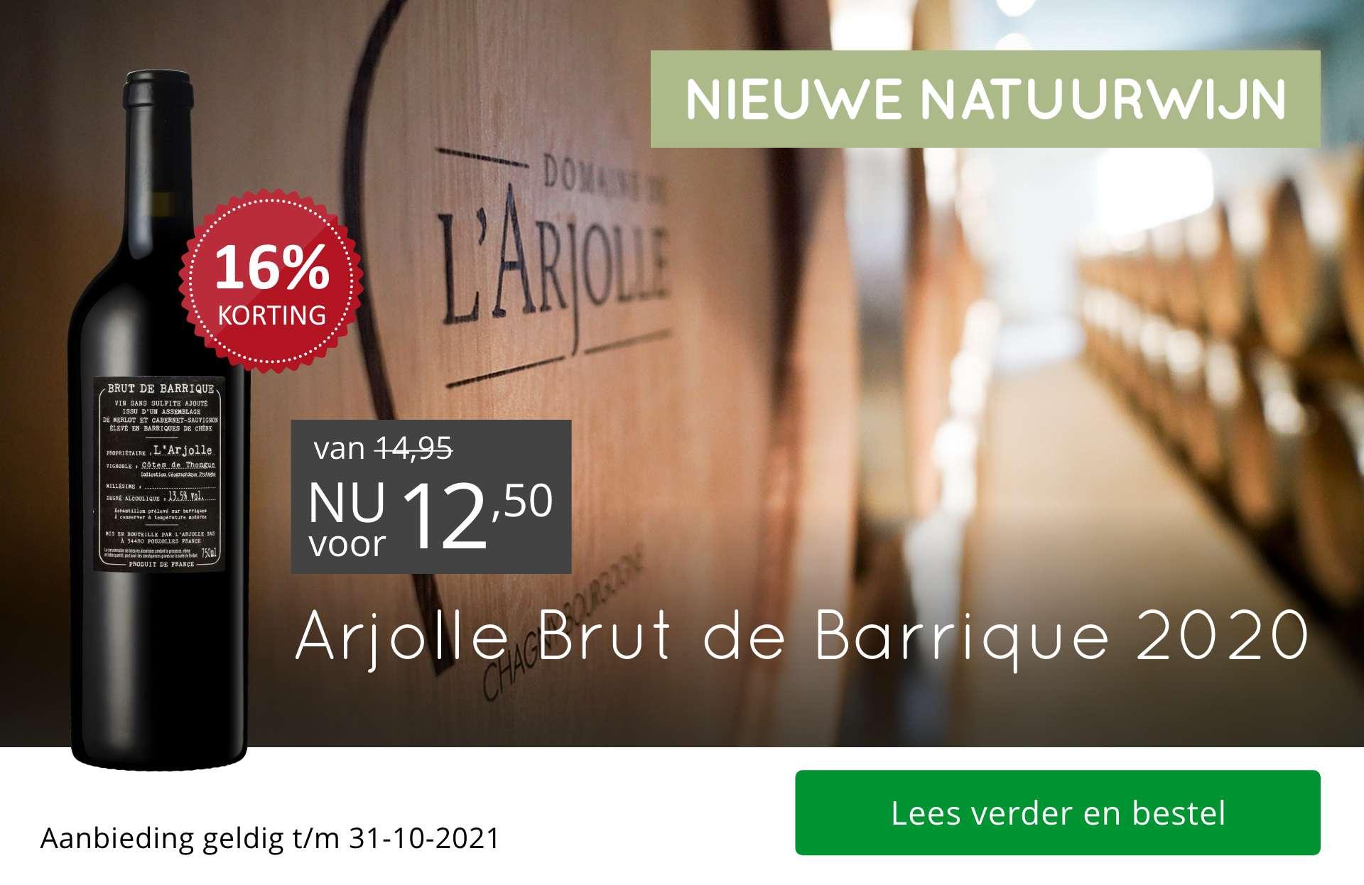Dia - NIEUW: Arjolle Brut de Barrique